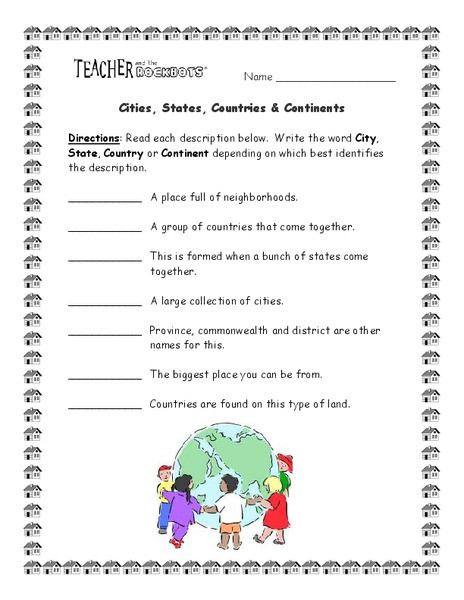 Cities States Countries & Continents Worksheet for 4th