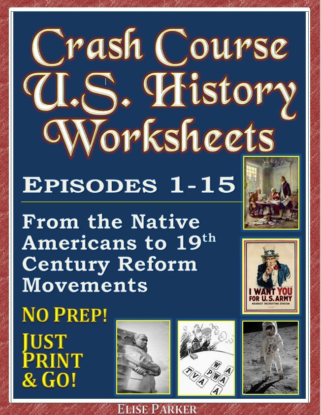 Video worksheets to go with the popular Crash Course U S